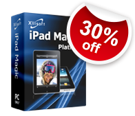 30% off for Xilisoft iPad Magic Platinum
